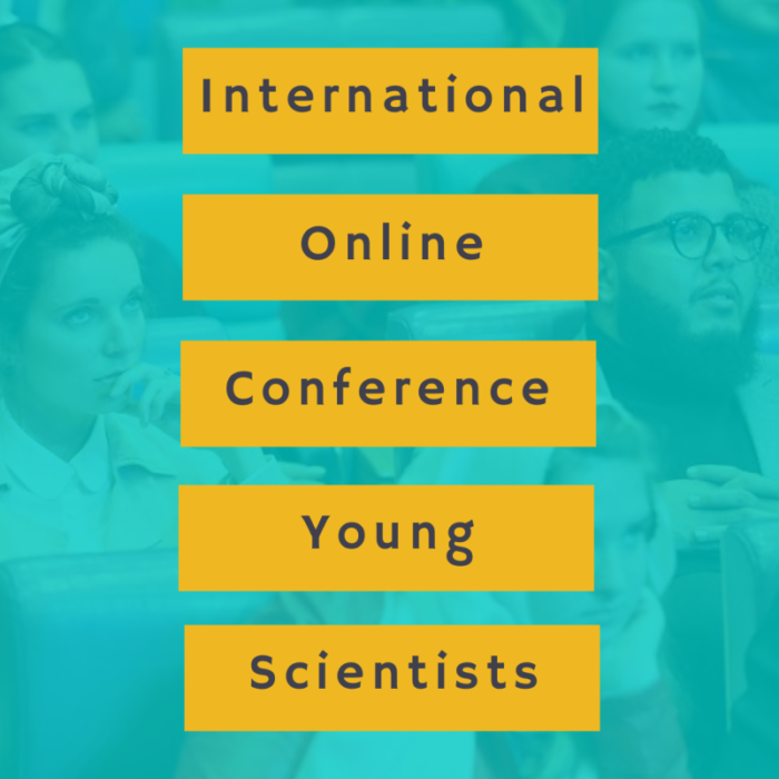 "Report of International Online Conference of Young Scientists ""Science for Peace and Development"" (IOCYS 2020)"